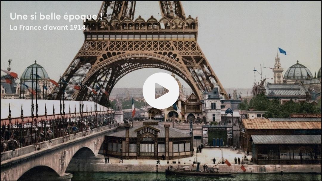 Documentaire : «La France d'avant 1914».