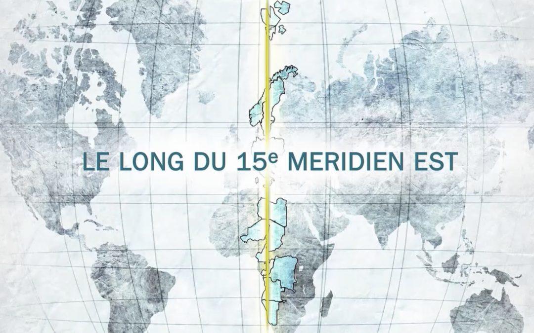 Le long du 15e méridien Est- une série documentaire en réponse à nos incertitudes.