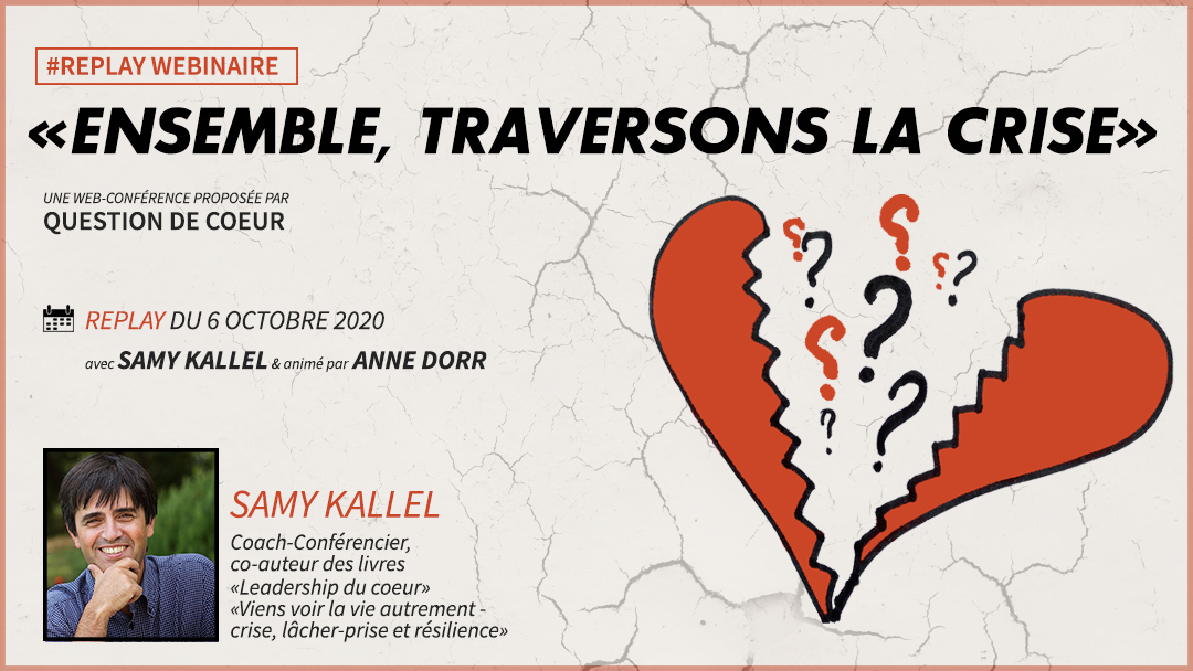 [Replay] Webinaire « Ensemble, Traversons la crise »