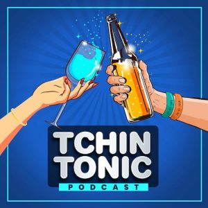 Tchin Tonic - Podcast apéro Isabelle Layer