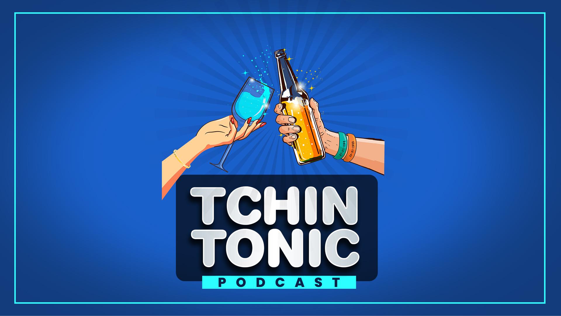 Tchin Tonic