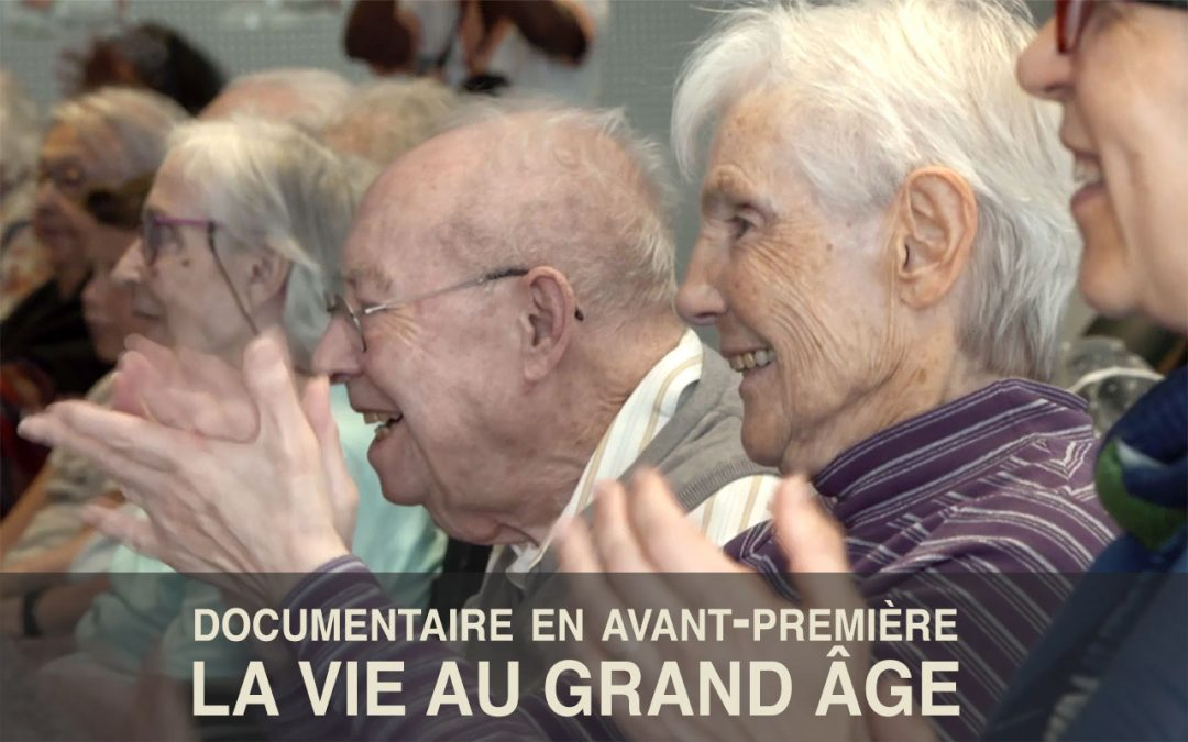 La vie au grand âge | Un documentaire aux notes d'espoir